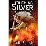 Touching Silver | Jamie Craig
