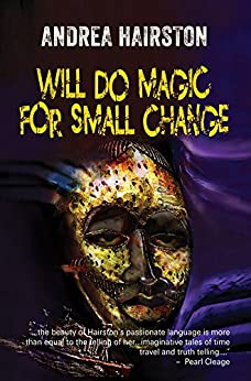 Will Do Magic for Small Change by [Hairston, Andrea]