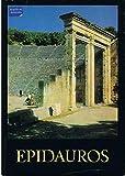Epidauros. Das Heiligtum des Asklepios