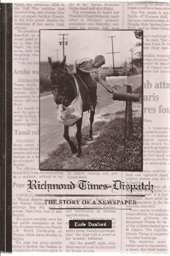 Richmond Times Dispatch  The Story Of A Newspaper
