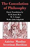 Image of The Consolation of Philosophy (3 Classic Translations by James, Cooper and Sedgefield)