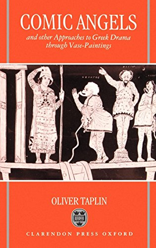 - Comic Angels: And Other Approaches to Greek Drama through Vase-Paintings