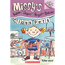 Class Pets (Turtleback School & Library Binding Edition) (Missy's Super Duper Royal Deluxe)