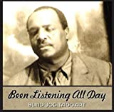 Been Listening All Day by Blind Joe Taggart (2014-04-08)