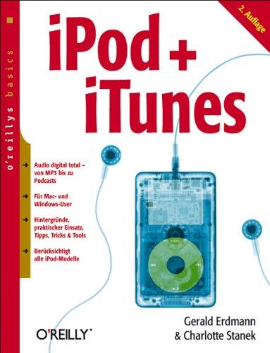 iPod + iTunes Taschenbuch – 1. Februar 2007 Charlotte Stanek Gerald Erdmann 389721475X Hardware