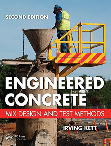 (Engineered Concrete: Mix Design and Test Methods, Second Edition)
