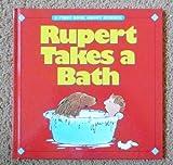 Rupert Takes a Bath, , 0887057497