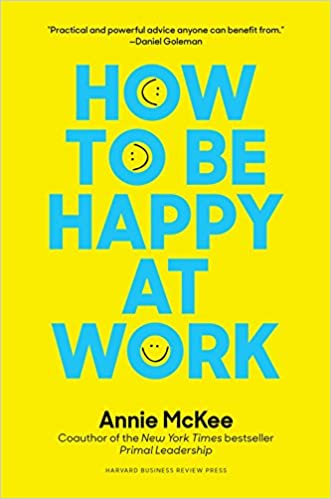 Image result for annie mckee how to be happy at work