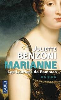 Marianne : [05] : Les lauriers de flammes, Benzoni, Juliette