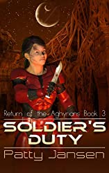Soldier's Duty (Return of the Aghyrians: Young Adult Science Fiction Book 3)