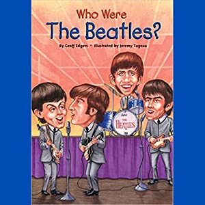 Who Were the Beatles? Hörbuch