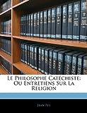 Le Philosophe Catéchiste, Jean Pey, 1145068189