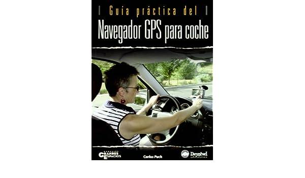 Guía práctica del navegador GPS para coche: 9788498290523: Amazon.com: Books