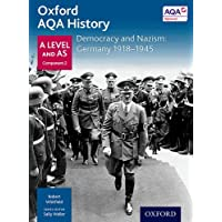 Oxford AQA History for A Level: Democracy and Nazism: Germany 1918-1945