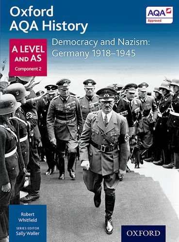 Oxford Aqa History for a Level: Democracy and Nazism: Germany 1918-1945 ebook