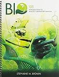 Bio 105 : Introduction to Biology Lab Manual, Brown, Stephanie, 1465216081