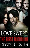 img - for Love Swept: The First Bloodline book / textbook / text book