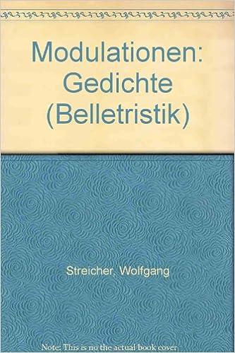 Modulationen Gedichte Belletristik Im Wissenschaftlichen