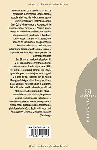 Casa Social Católica de Valladolid 1881-1946 Ensayo: Amazon.es: Manuel de los Reyes Díaz: Libros