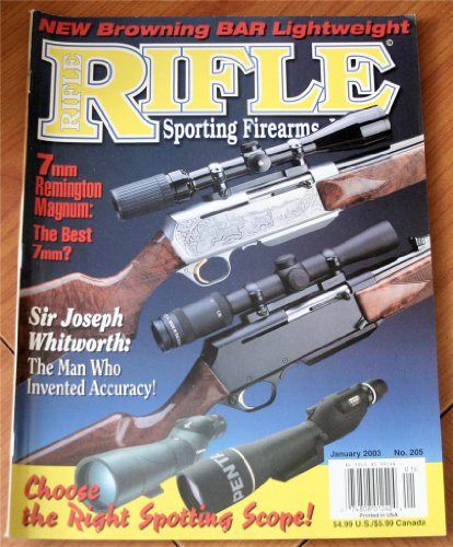Rifle Sporting Firearms Journal January 2003: 7 MM Remington Magnum the Best 7 - Remington Magnum 7mm