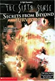 Secrets From Beyond Survivor
