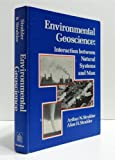Environmental Geosciences, Arthur Strahler and Alan H. Strahler, 0471831638