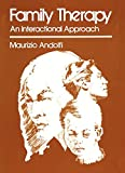 Family Therapy : An Interactional Approach, Andolfi, Maurizio, 1461329639