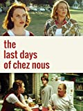 Last Days of Chez Nous
