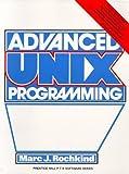 Advanced Unix Programming by Marc J. Rochkind (1985-08-03)