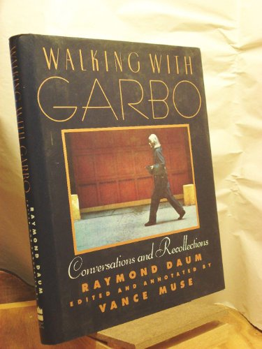 0060164921 - Raymond Daum: Walking With Garbo: Conversations and Recollections - Buch