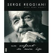 Serge reggiani -un enfant de mon age