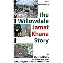 The Willowdale Jamat Khana Story: 40th Anniversary