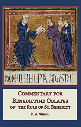 Commentary for benedictine oblates on the rule of st benedict commentary for benedictine oblates on the rule of st benedict by simon fandeluxe Gallery