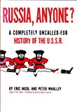 img - for Russia, Anyone? A Completly Uncalled-for History of the USSR book / textbook / text book