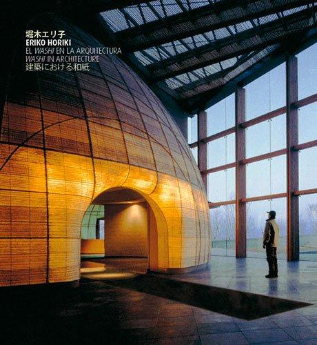 Descargar Libro Eriko Horiki: El Washi En La Arquitectura: Washi In Architecture Jacqueline Okuma