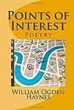 Points of Interest, William Ogden Haynes, 147766775X