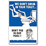 Poolmaster 41327 We Don't Swim in Your Toilet.Sign for Residential Pools