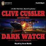 Dark Watch | Clive Cussler,Jack Du Brul