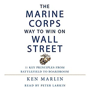 The Marine Corps Way to Win on Wall Street Audiobook