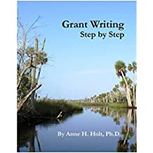 Grant Writing Step By Step: A Workbook for Finding Money