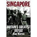 Singapore 1942, Alan Warren, 9810453205