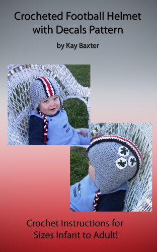 Crochet Football Helmet Beanie Pattern With Decals Kindle Edition