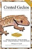 Crested Geckos, Philippe de Vosjoli, 1882770803