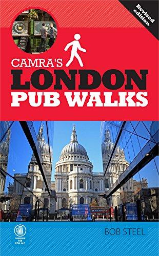 CAMRA's London Pub Walks (CAMRA's Pub Walks) by Bob Steel