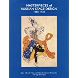 Masterpieces of Russian Stage Design: 1880-1930