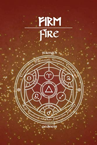 Dot Grid Notebook : Fire Signs: Blank Fire Element Personality Astrology Journal with dotted grid interior for zodiac signs :  Aries, Leo, Sagittarius ... for writing spells, wiccan notes and rituals