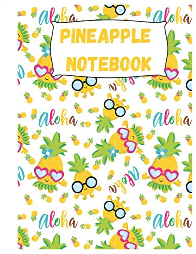 Pineapple Notebook: Cute Pineapple Notebook/Journal for Adults/Children Fruits Lovers to Writing Large (8.5x11 Inch. 21.59x27.94 cm.) Wide Ruled Lined ... (SUNGLASSES YELLOW&WHITE&GREEN&PINK ()