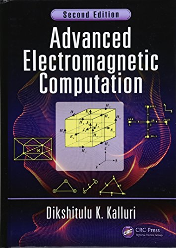 Advanced Electromagnetic Computation