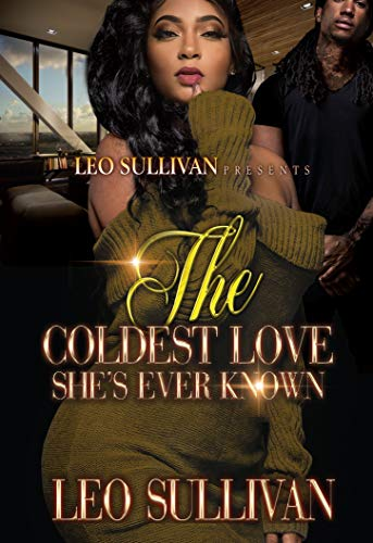 Book Cover: The Coldest Love She's Ever Known