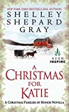 A Christmas for Katie: A Christmas Families of Honor Novella (A Families of Honor Novella)